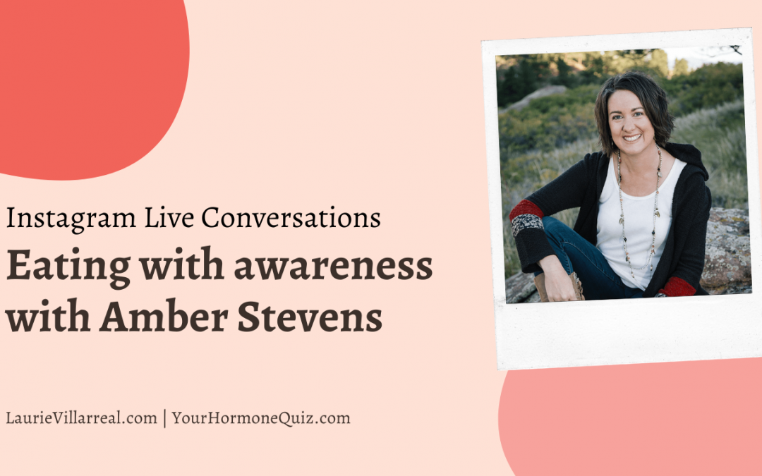 Eating with awareness with Amber Stevens