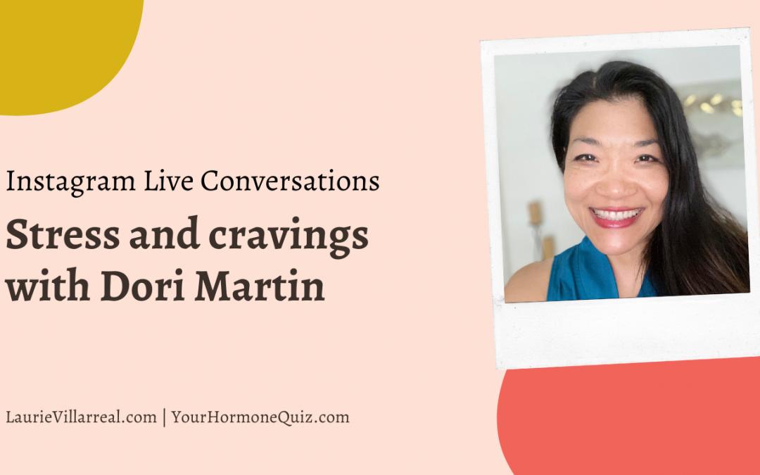Stress & cravings with Dori Martin
